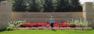 "The ""Welcome to Mayo Clinic"" sign, we took this picture on our way out of town -- kind of backwards!"